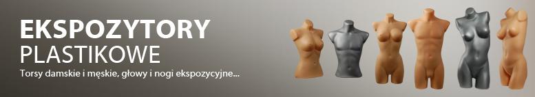 Ekspozytory plastikowe - torsy damskie i męskie, nogi ekspozycyjne, głowy ekspozycyjne